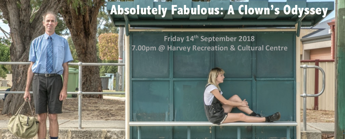 Absolutely Fabulous: A Clown's Odyssey